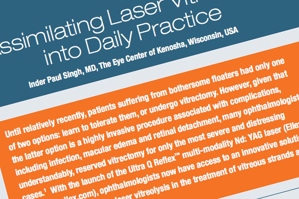 Assimilating Laser Vitreolysis Into Daily Practice